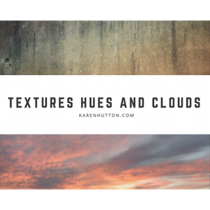Textures, Hues and Cloud Overlays
