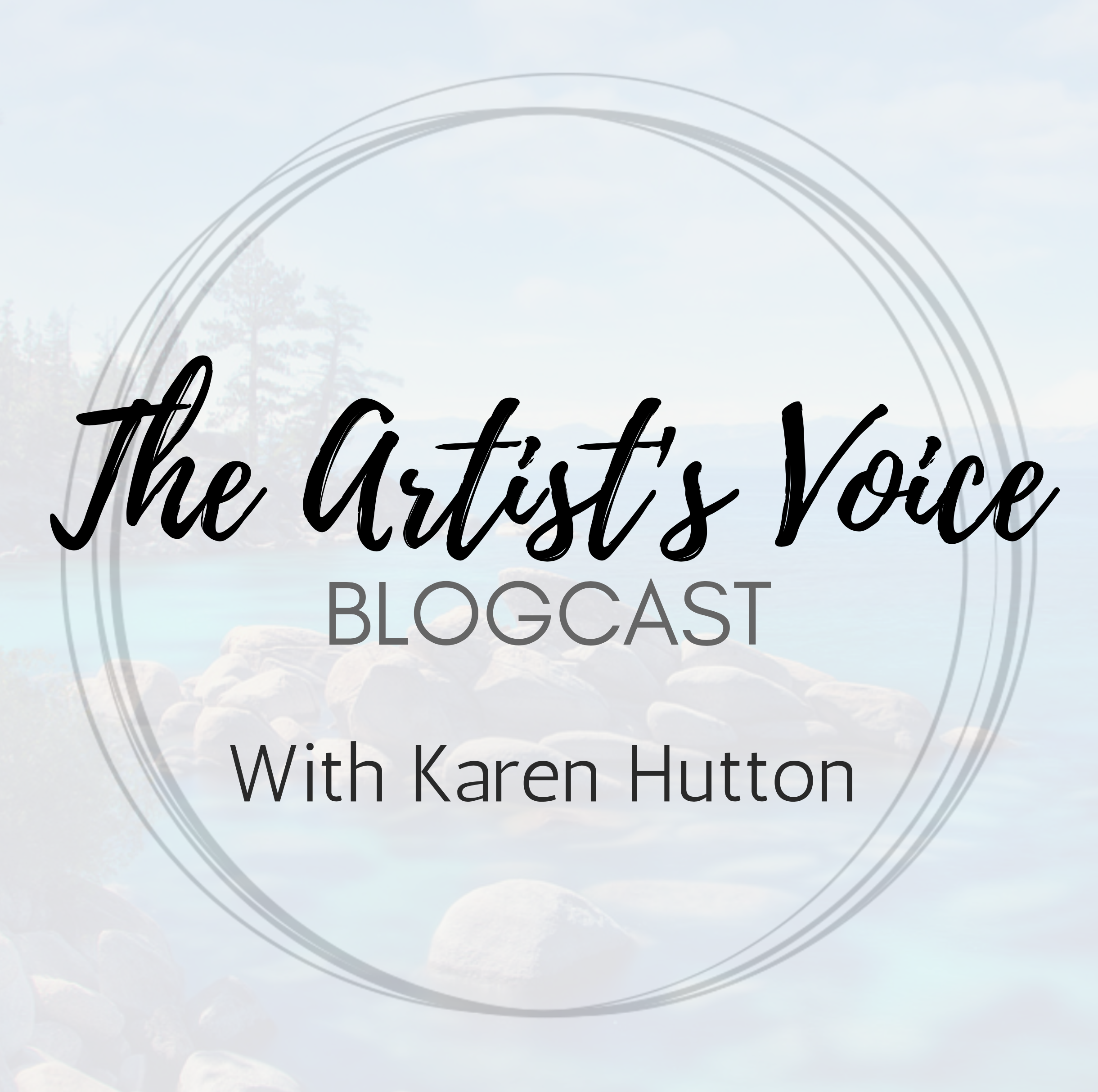 The Artist's Voice with Karen Hutton